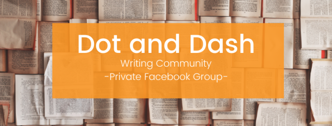 Dot and Dash Writing Community Private Facebook Group