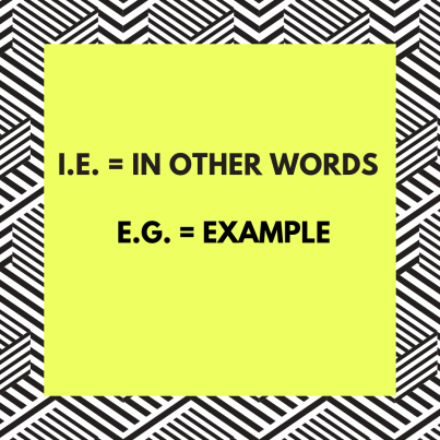 i.e. equals in other words; e.g. equals example