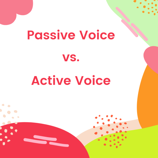 Passive voice vs. Active voice