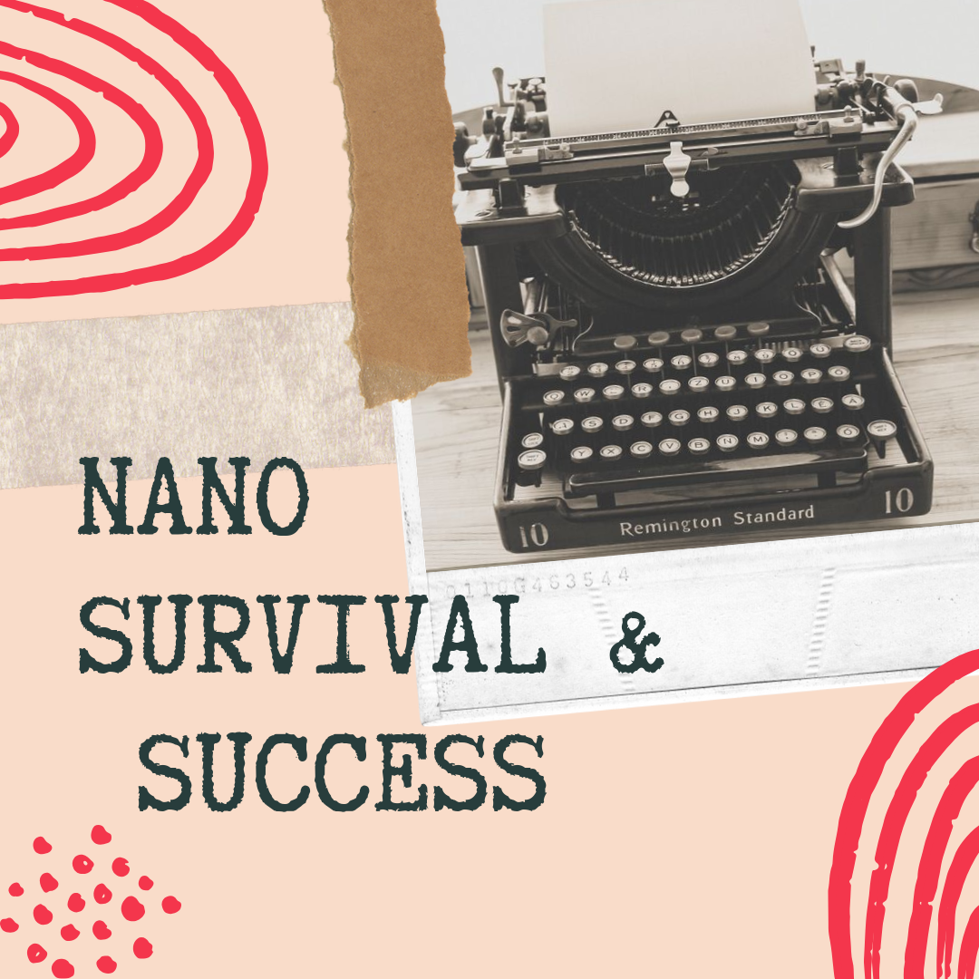 Photo of typewriter and the words: NaNo Survival & Success