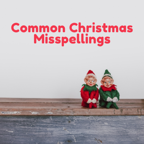 two elves sitting together and the words Common Christmas Misspellings