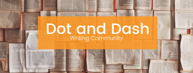 "background of open books with the words ""Dot and Dash Writing Community"" in white letters"