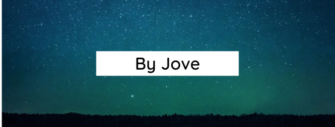 "starry sky and the words ""by Jove"""